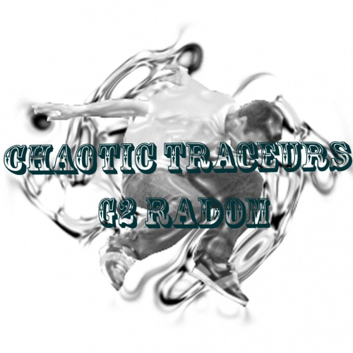 The Chaotic Traceurs Team Radom